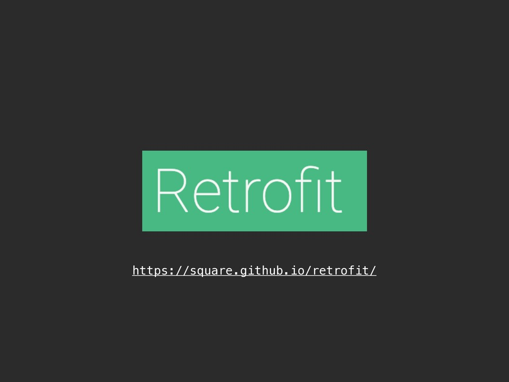 https://square.github.io/retrofit/