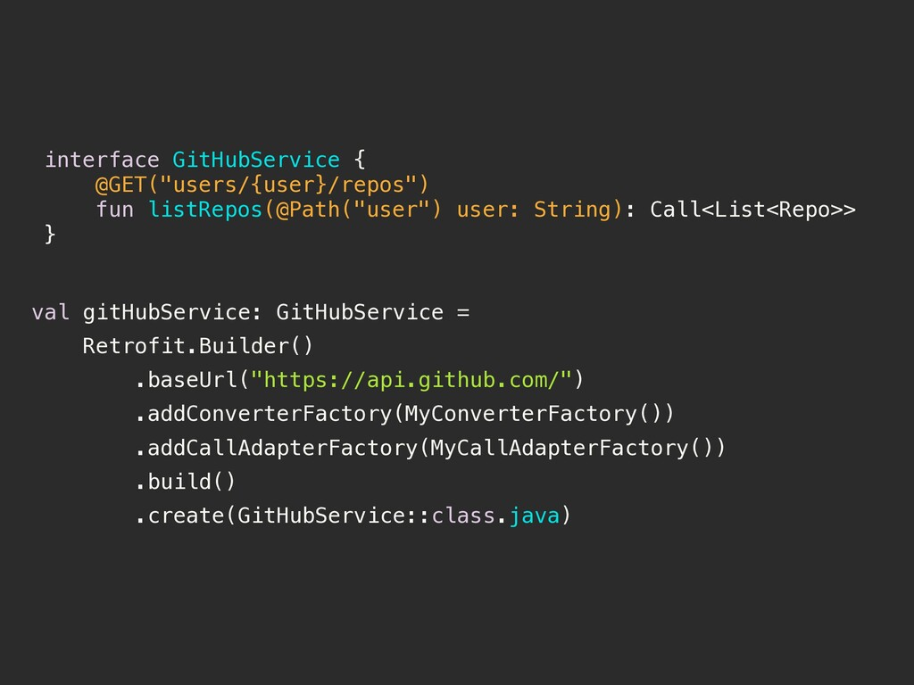 """interface GitHubService { @GET(""""users/{user}/re..."""