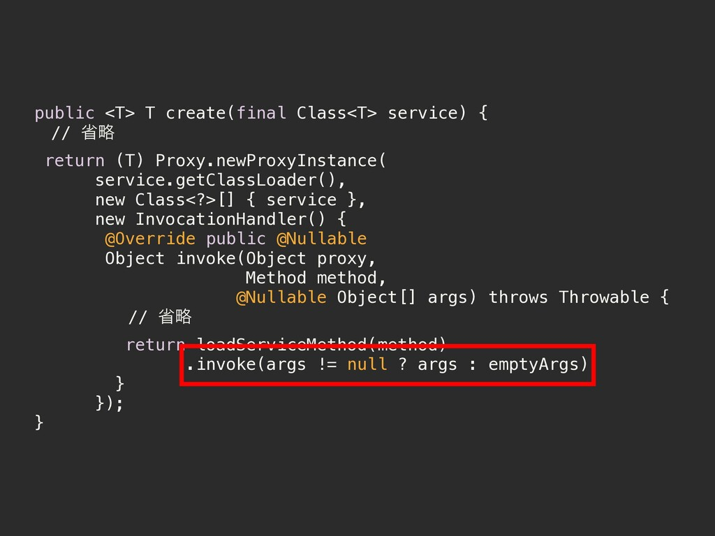 public <T> T create(final Class<T> service) { ɹ...