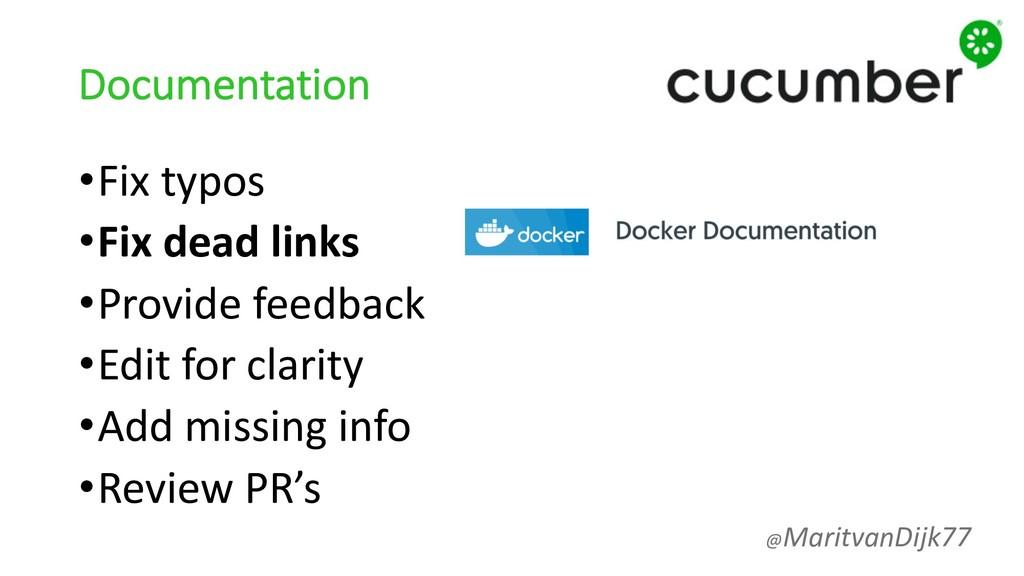 Documentation •Fix typos •Fix dead links •Provi...