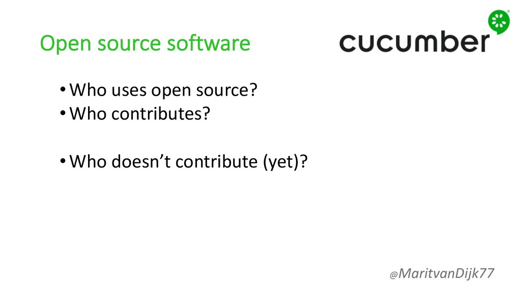 Open source software •Who uses open source? •Wh...