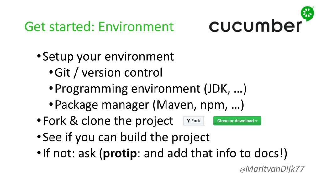 Get started: Environment •Setup your environmen...