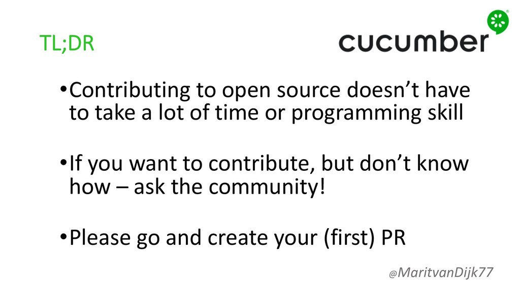 TL;DR •Contributing to open source doesn't have...