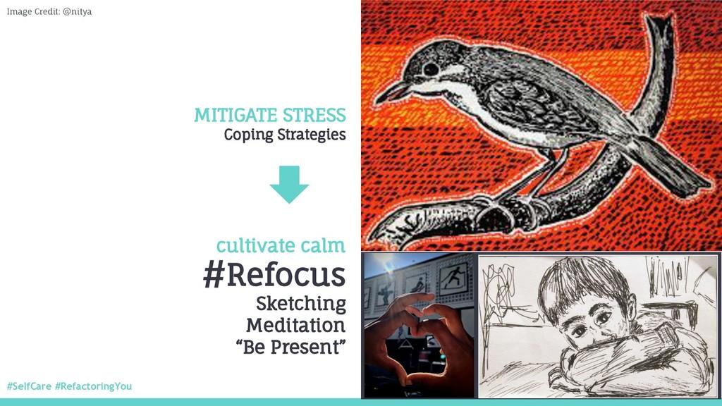 #SelfCare #RefactoringYou @nitya MITIGATE STRES...