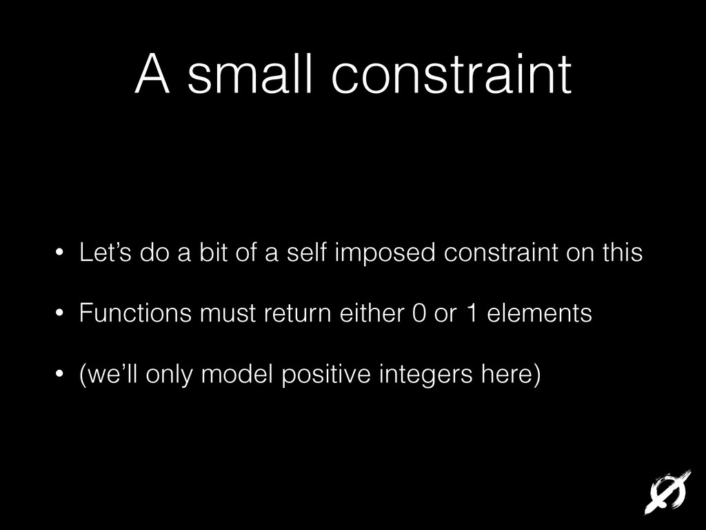 A small constraint • Let's do a bit of a self i...