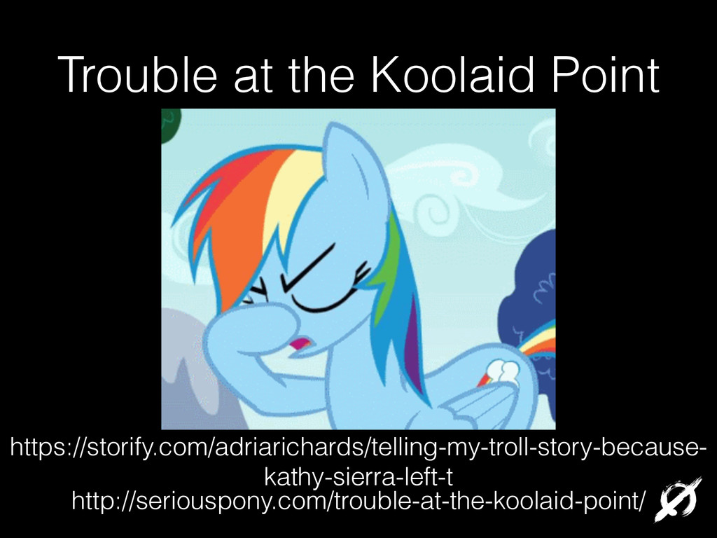 Trouble at the Koolaid Point http://seriouspony...