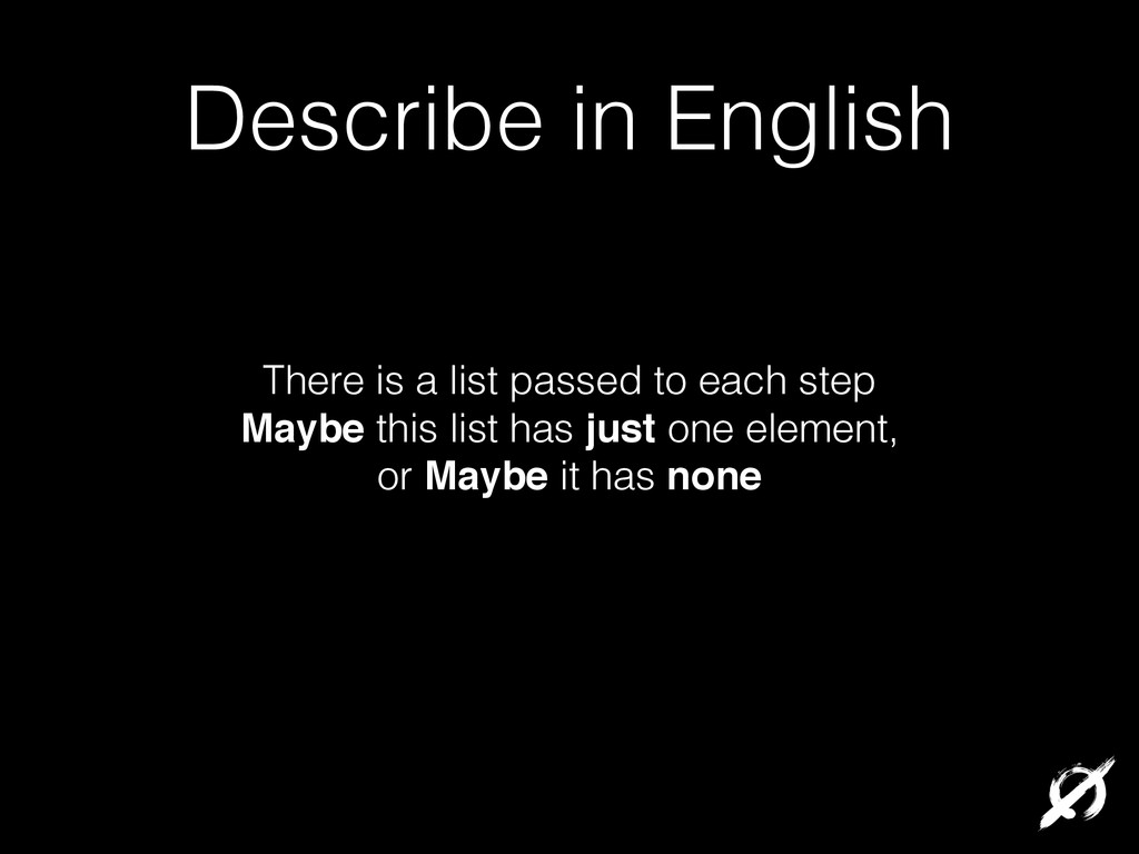 Describe in English There is a list passed to e...
