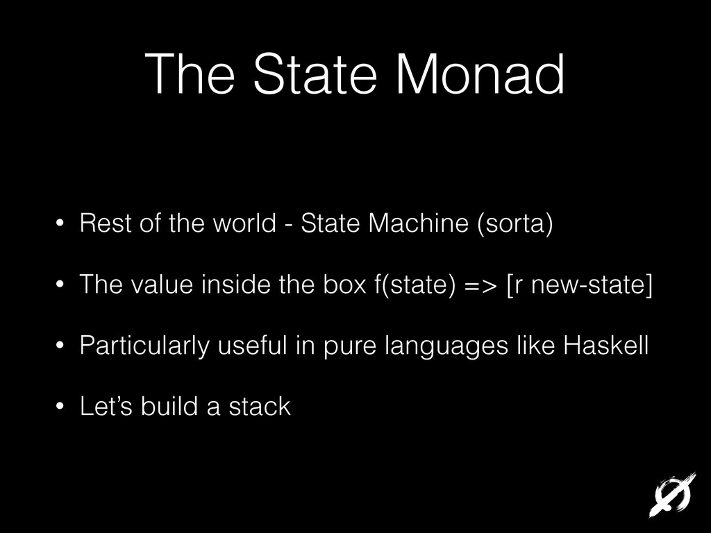 The State Monad • Rest of the world - State Mac...