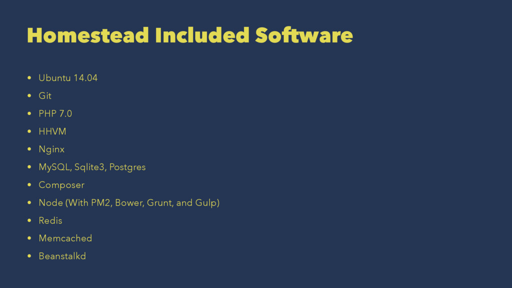 Homestead Included Software • Ubuntu 14.04 • Gi...