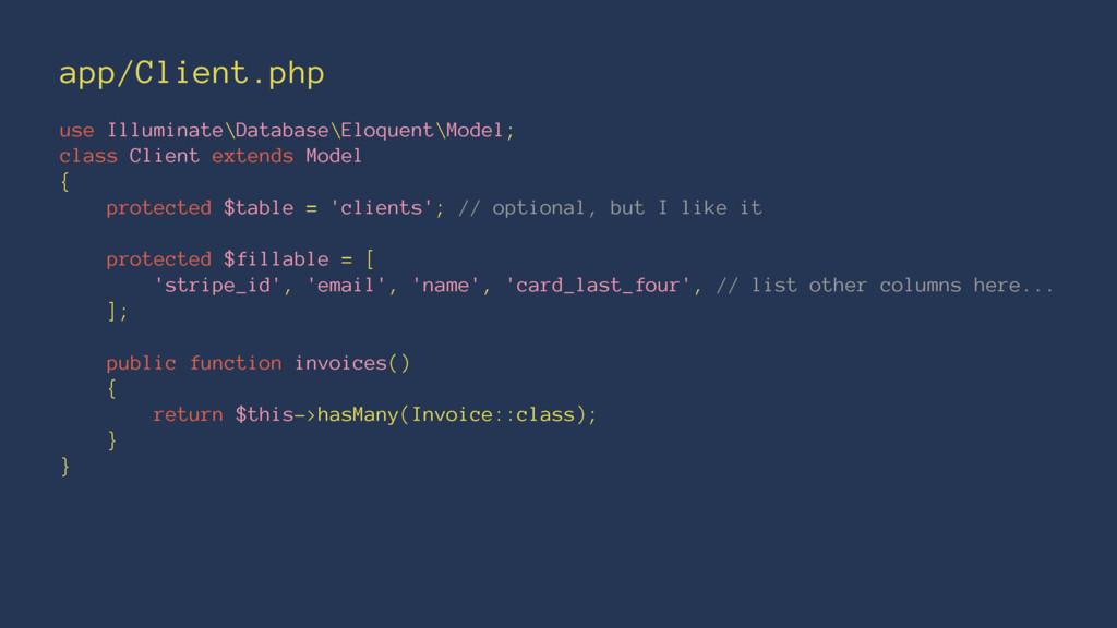 app/Client.php use Illuminate\Database\Eloquent...
