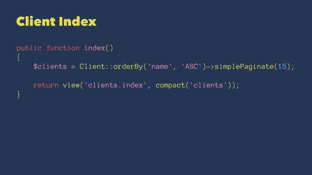 Client Index public function index() { $clients...