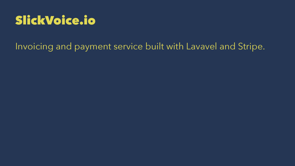 SlickVoice.io Invoicing and payment service bui...