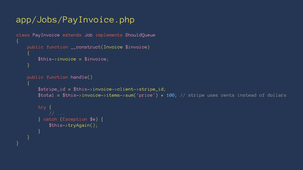 app/Jobs/PayInvoice.php class PayInvoice extend...