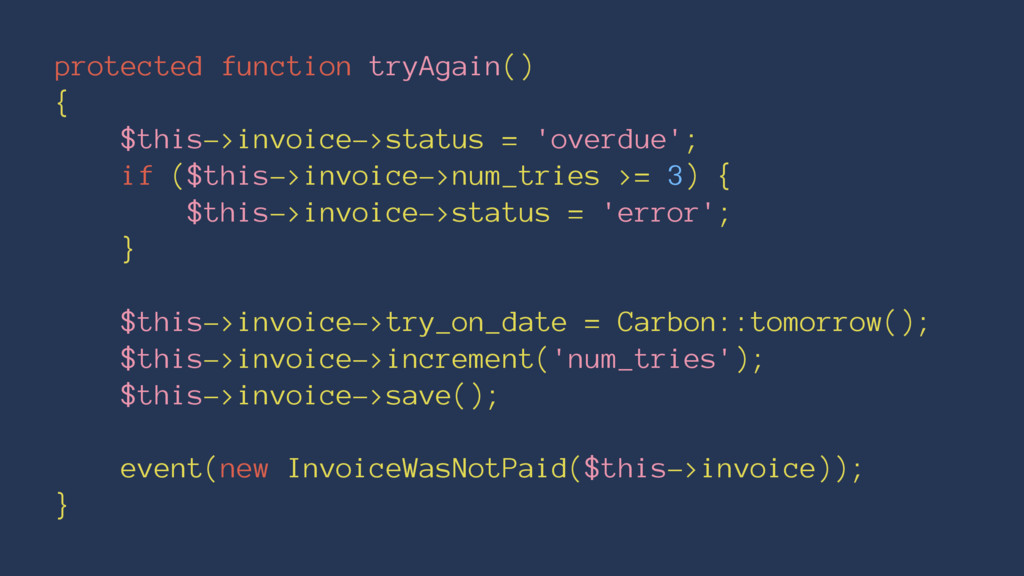 protected function tryAgain() { $this->invoice-...