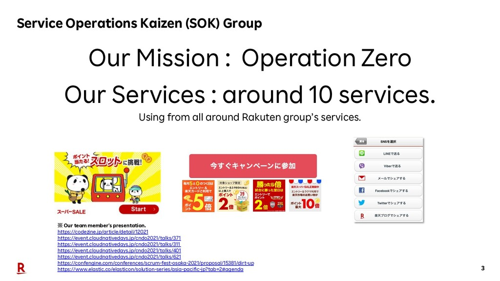 3 Service Operations Kaizen (SOK) Group ※ Our t...