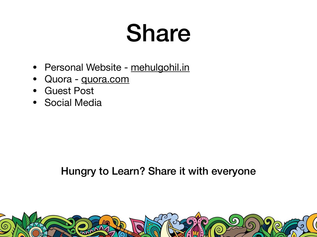Share • Personal Website - mehulgohil.in  • Quo...
