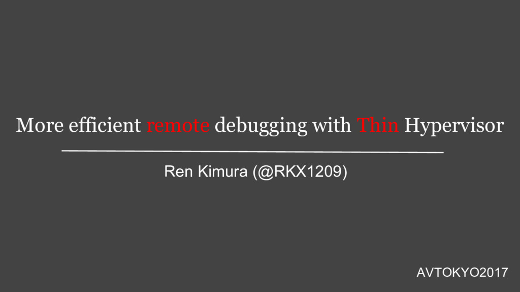 More efficient remote debugging with Thin Hyper...