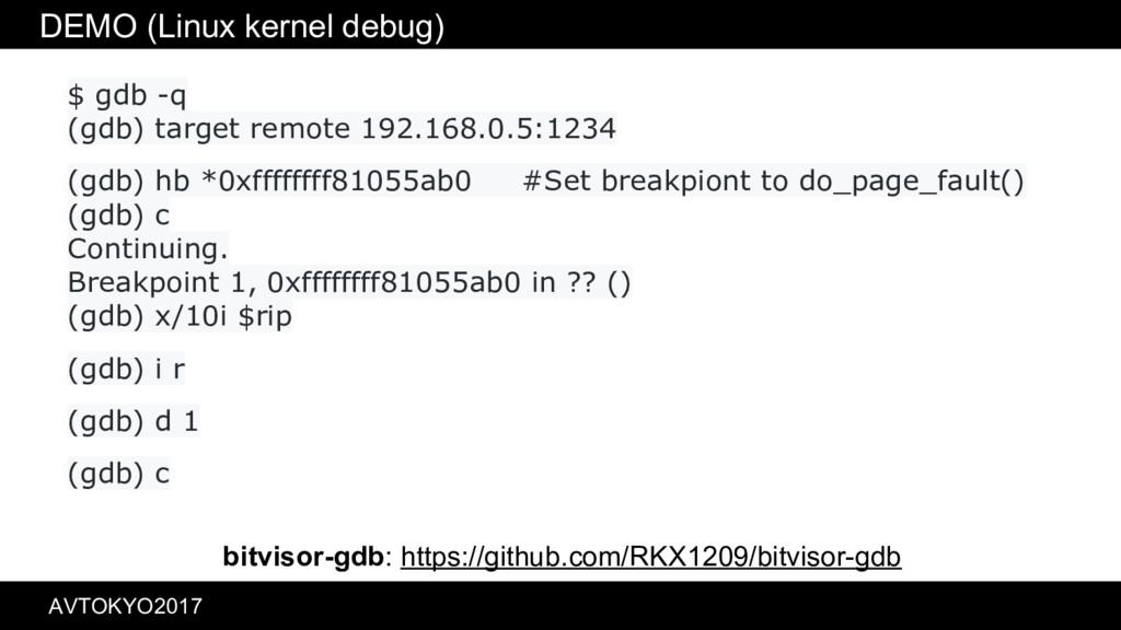DEMO (Linux kernel debug) $ gdb -q (gdb) target...