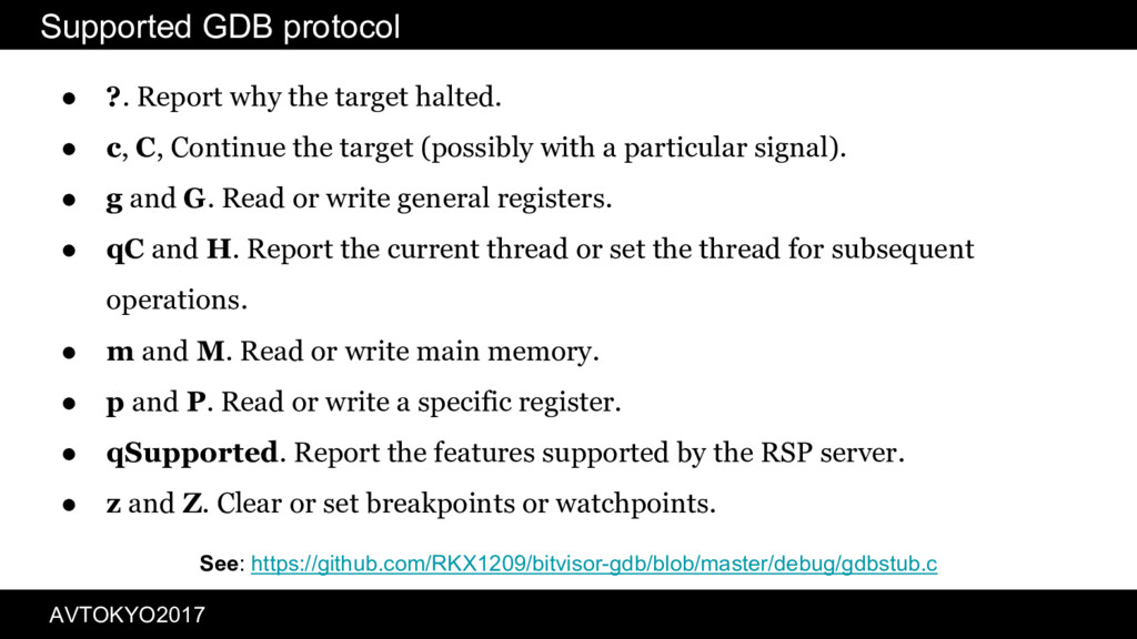 Supported GDB protocol ● ?. Report why the targ...