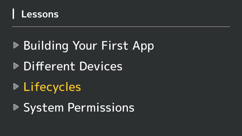 Building Your First App Different Devices Lifecy...