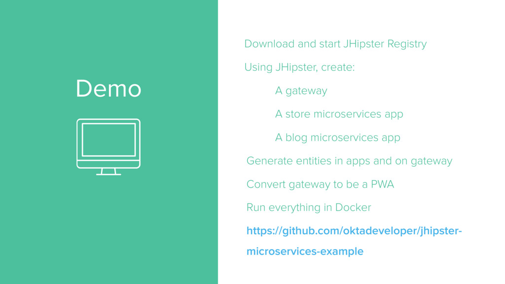Demo Download and start JHipster Registry Using...