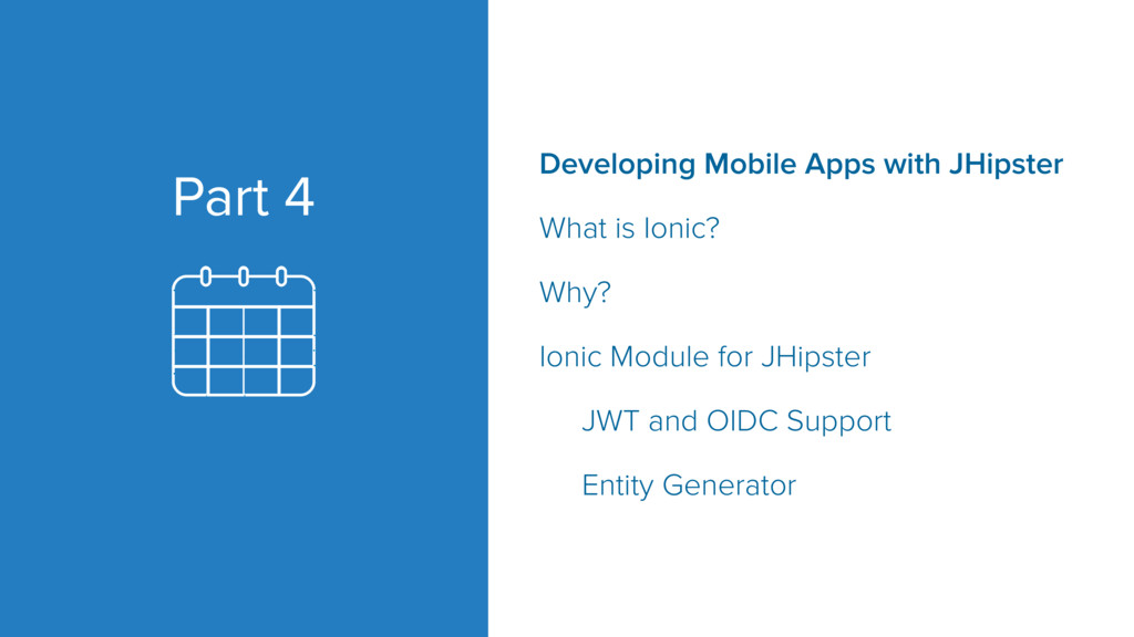 Part 4 Developing Mobile Apps with JHipster Wha...