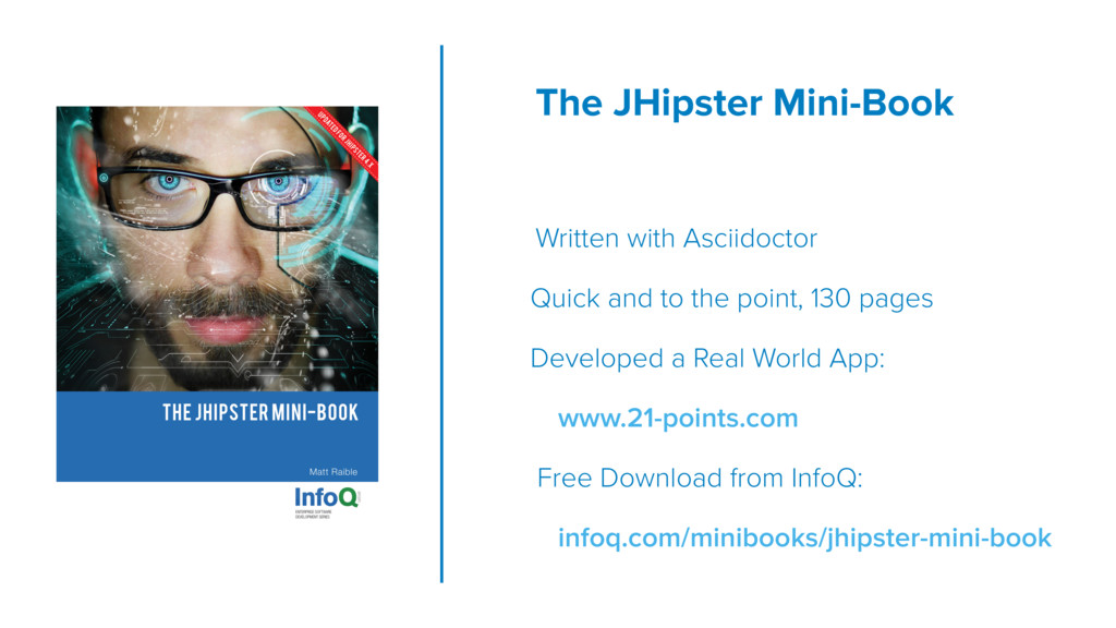 The JHipster Mini-Book  Written with Asciidoc...