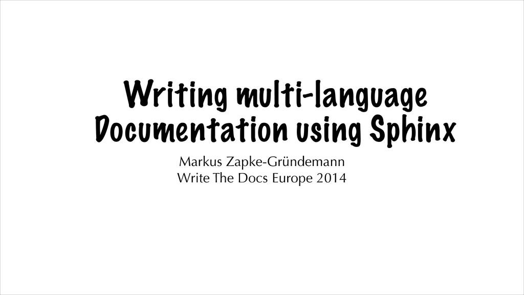 Writing multi-language Documentation using Sphi...