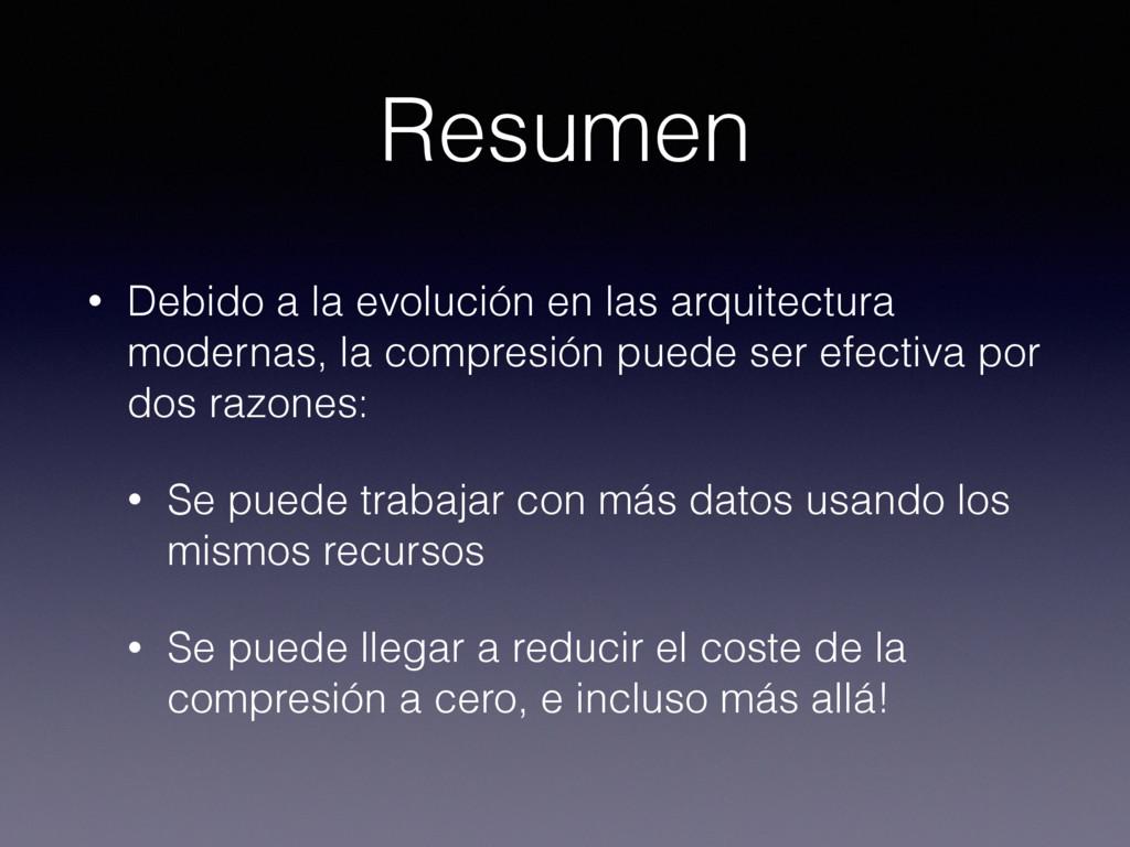 Resumen • Debido a la evolución en las arquitec...