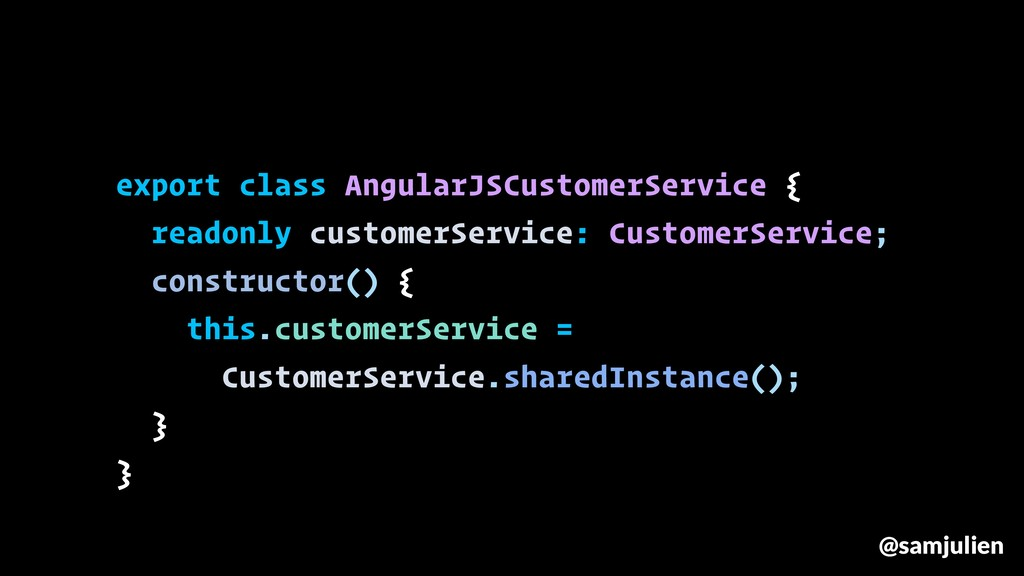 export class AngularJSCustomerService { readonl...