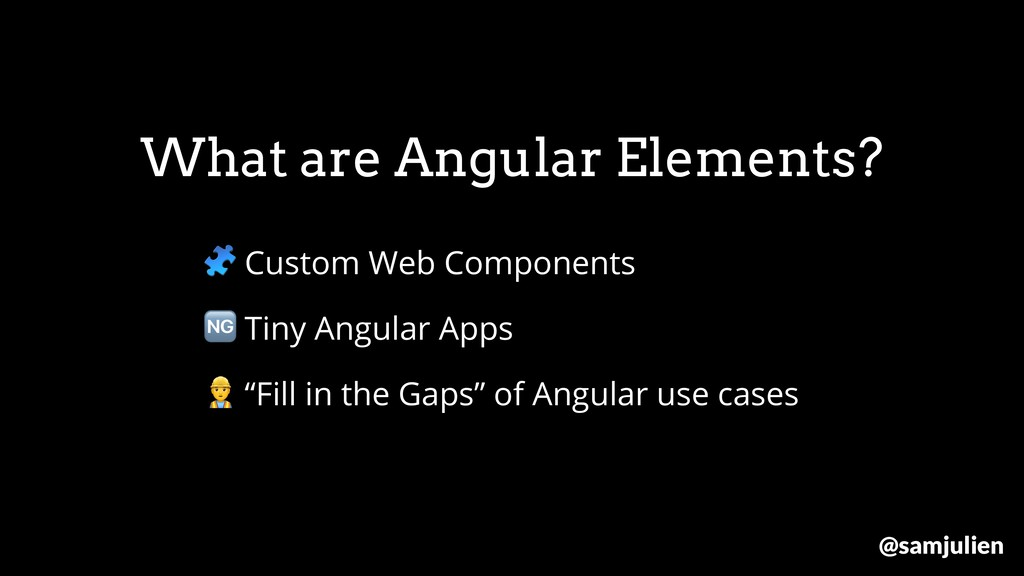What are Angular Elements?  Custom Web Componen...