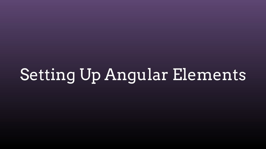Setting Up Angular Elements