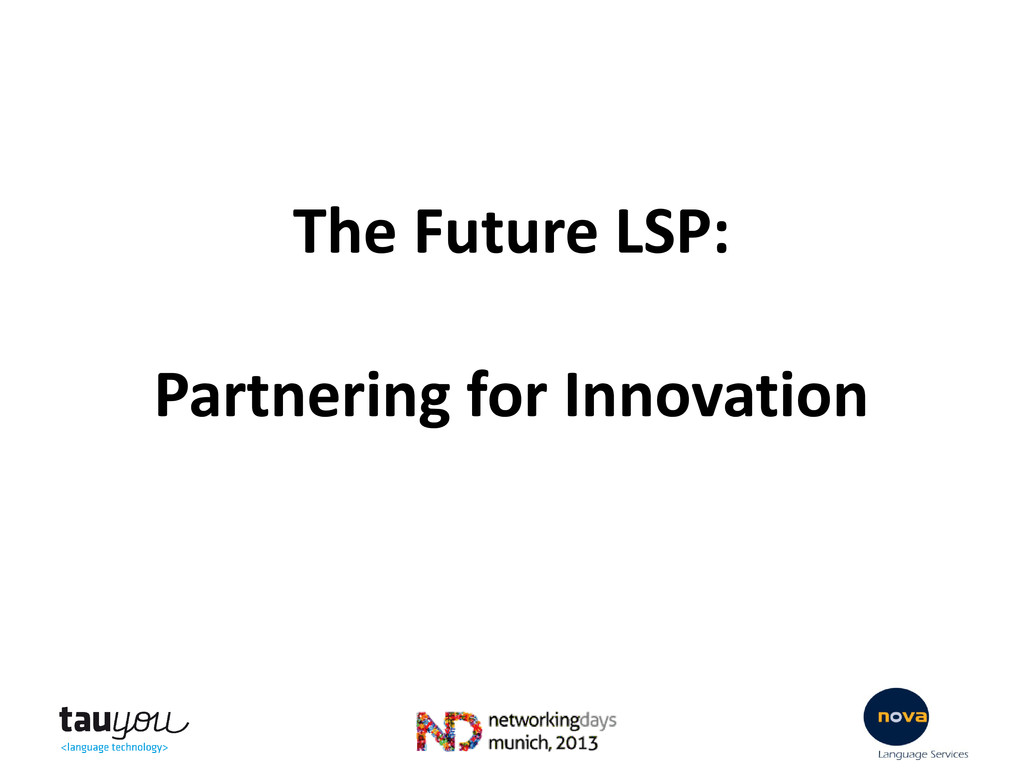 The Future LSP: Partnering for Innovation