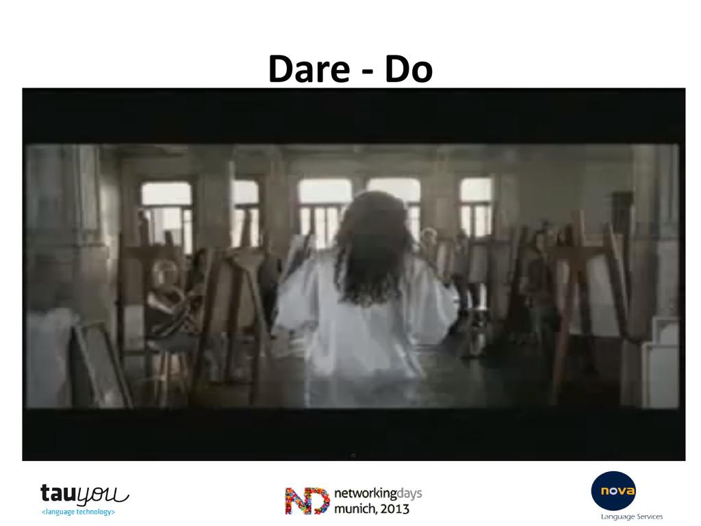 Dare - Do