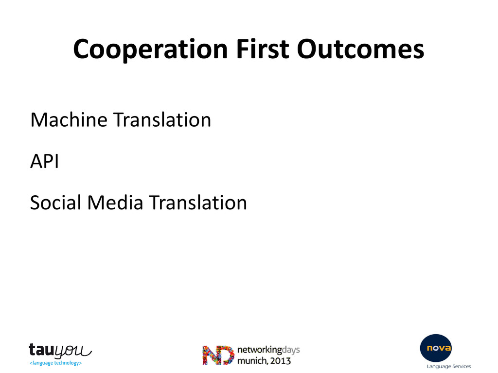 Cooperation First Outcomes Machine Translation ...