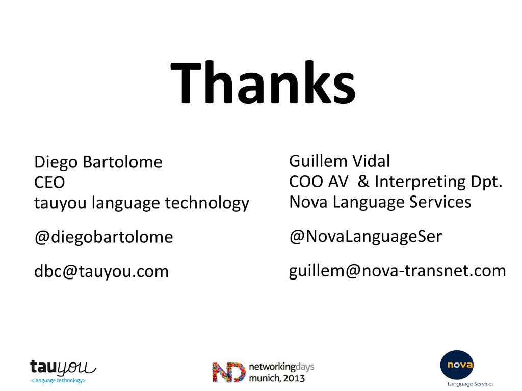 Thanks Diego Bartolome CEO tauyou language tech...