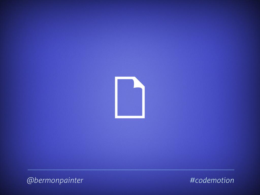 @bermonpainter #codemotion