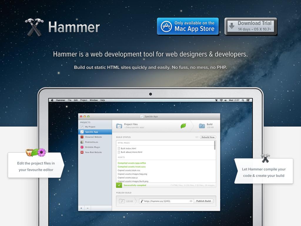 Hammer Hammer Hammer is a web development tool ...