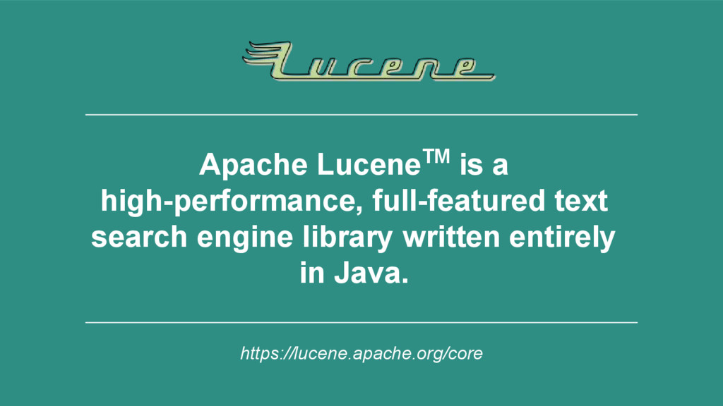 6 Apache LuceneTM is a high-performance, full-f...