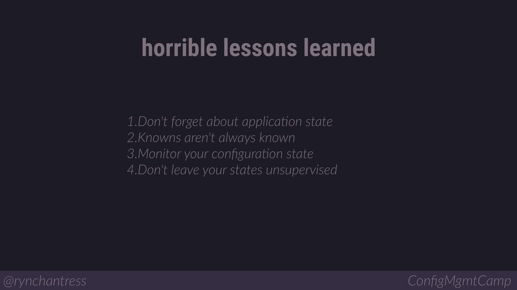 1.Don't forget about applicaBon state 2.Knowns ...