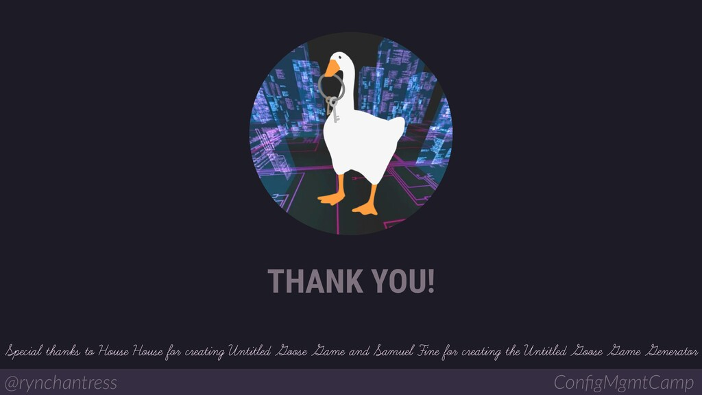 @rynchantress ConfigMgmtCamp THANK YOU! Special ...