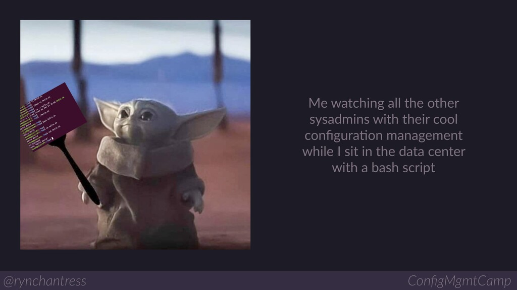 Me watching all the other sysadmins with their ...