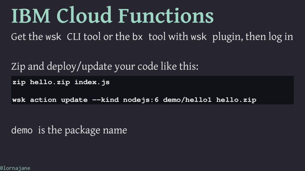 IBM Cloud Functions Get the wsk CLI tool or the...