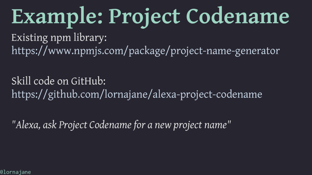 Example: Project Codename Existing npm library:...
