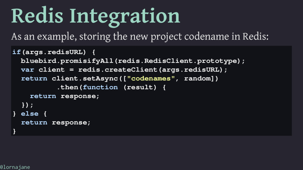 Redis Integration As an example, storing the ne...