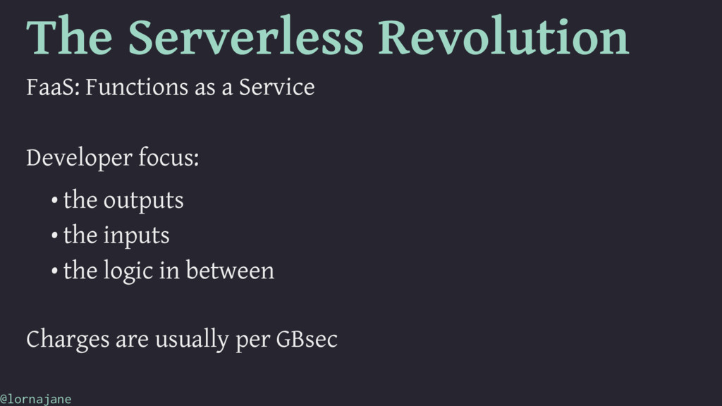 The Serverless Revolution FaaS: Functions as a ...