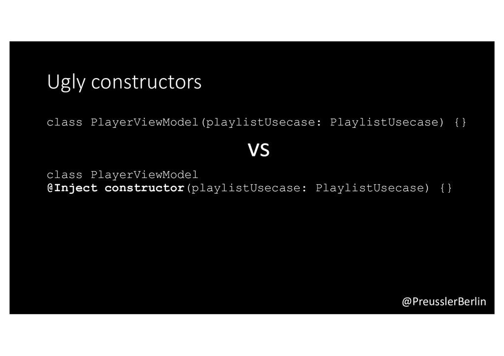 @PreusslerBerlin Ugly constructors class Player...