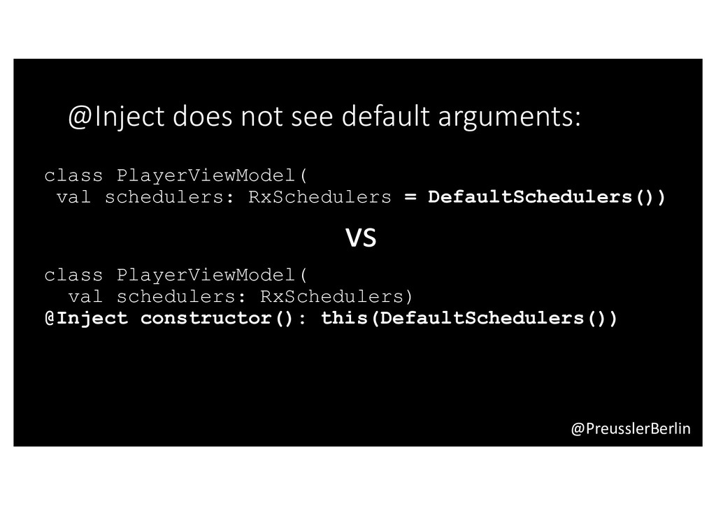 @PreusslerBerlin @Inject does not see default a...