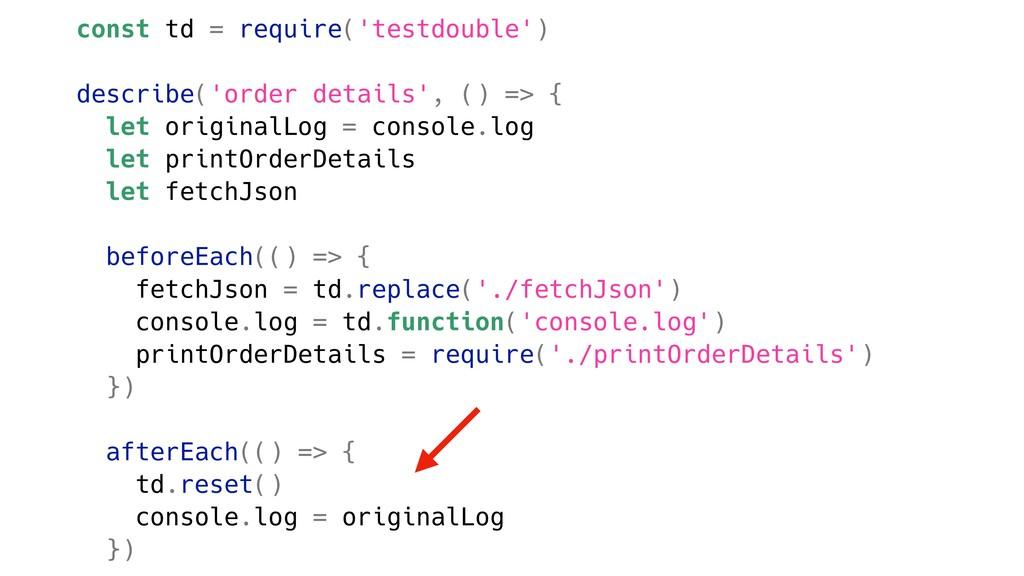 const td = require('testdouble') describe('orde...