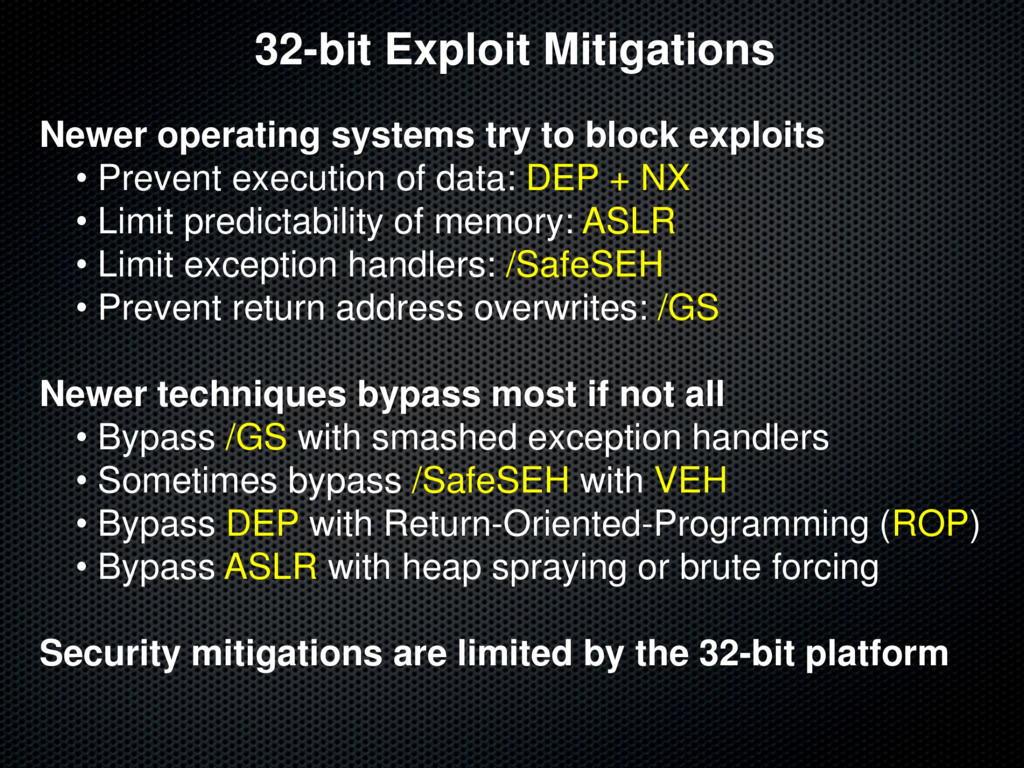 32-bit Exploit Mitigations Newer operating syst...